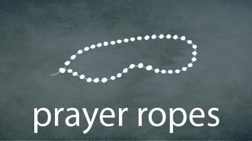 Prayer Ropes