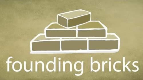 Founding Bricks